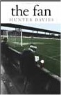 Hunter Davies - The Fan