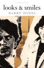 Barry Hines - Looks and Smiles