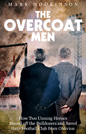 The Overcoat Men - Mark Hodkinson